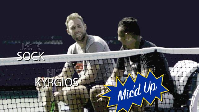 play video Jack Sock and Nick Kyrgios Mic'd Up